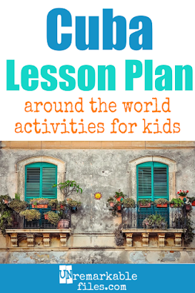 Building the perfect Cuba lesson plan for your students? Are you doing an around-the-world unit in your K-12 social studies classroom? Try these free and fun Cuba activities, crafts, books, and free printables for teachers and educators! #Cuba #lessonplan