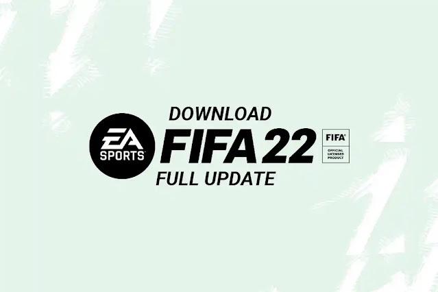 Download FIFA 22 Full Update Backup (Google Drive)