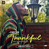 """NEW MUSIC: Chockie on his latest tune titled """"Thankful"""""""