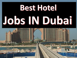 best hotel jobs in dubai , dubai hotel jobs