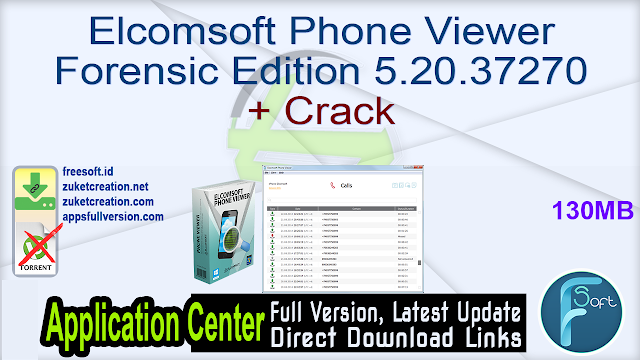 Elcomsoft Phone Viewer Forensic Edition 5.20.37270 + Crack
