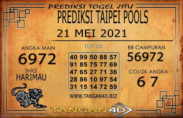 PREDIKSI TOGEL TAIPEI TANGAN4D 21 MEI 2021