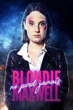 Blondie Maxwell never loses (2020)