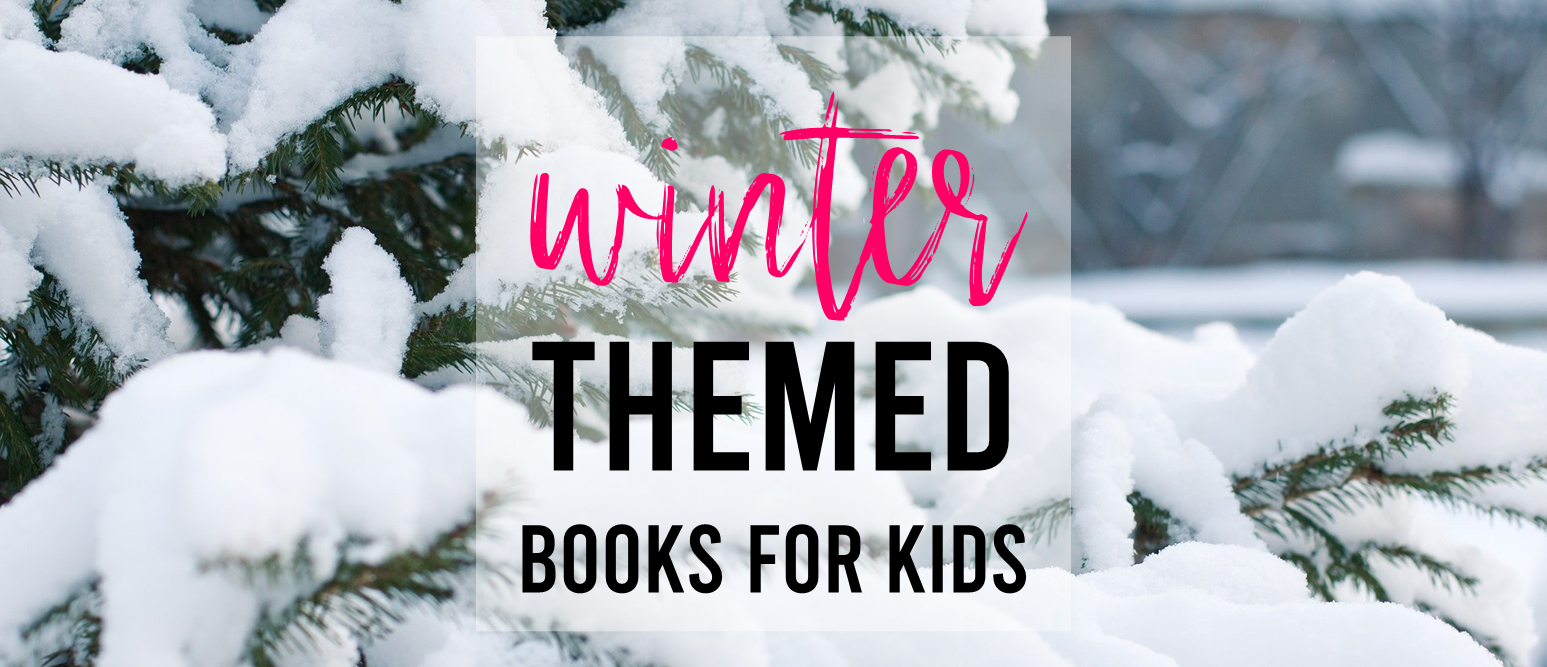 Favorite Winter themed books for kids Kindergarten First Grade