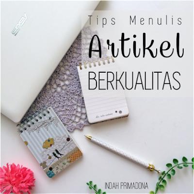 tips menulis artikel, menulis, artikel berkualitas