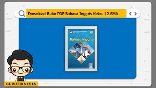 download ebook pdf  buku digital bahasa inggris kelas 12 sma/ma