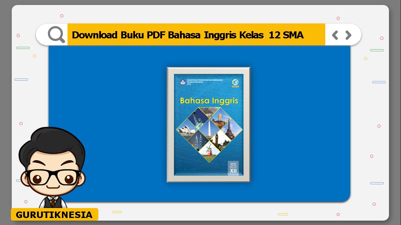 download buku pdf bahasa inggris kelas 12 sma/ma