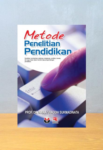 METODOLOGI PENELITIAN PENDIDIKAN, Nana Syaodih S
