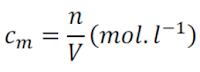 Concentration molaire (molarité) : nombre de moles de soluté par litre de solution.