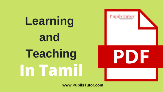 Learning and Teaching PDF Book, Notes and Study Material in Tamil Medium Download Free for B.Ed 1st and 2nd Year