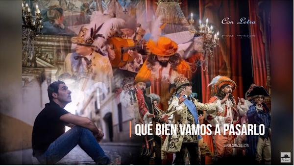 """🚤Pasodoble """"Qué bien vamos a pasarlo""""🚣♂️. Comparsa """"La Chusma Selecta""""👑 (2020) con Letra"""
