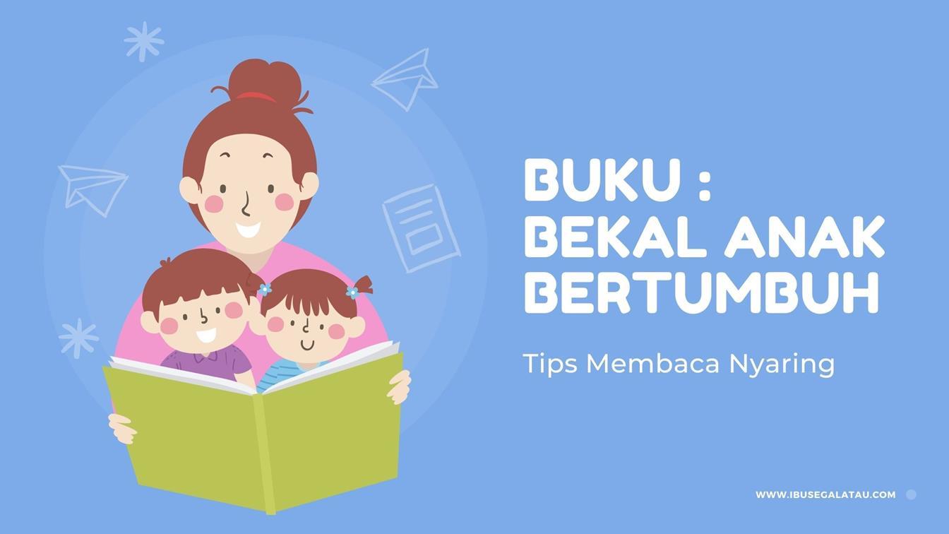 tips-cara-membaca-nyaring-read-aloud