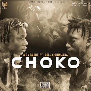 Download Movement X Bella Shmurda – Choko