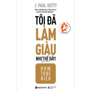 Tôi Đã Làm Giàu Như Thế Đấy ebook PDF EPUB AWZ3 PRC MOBI