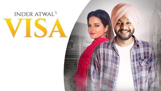 Visa Lyrics - Inder Atwal | Smayra