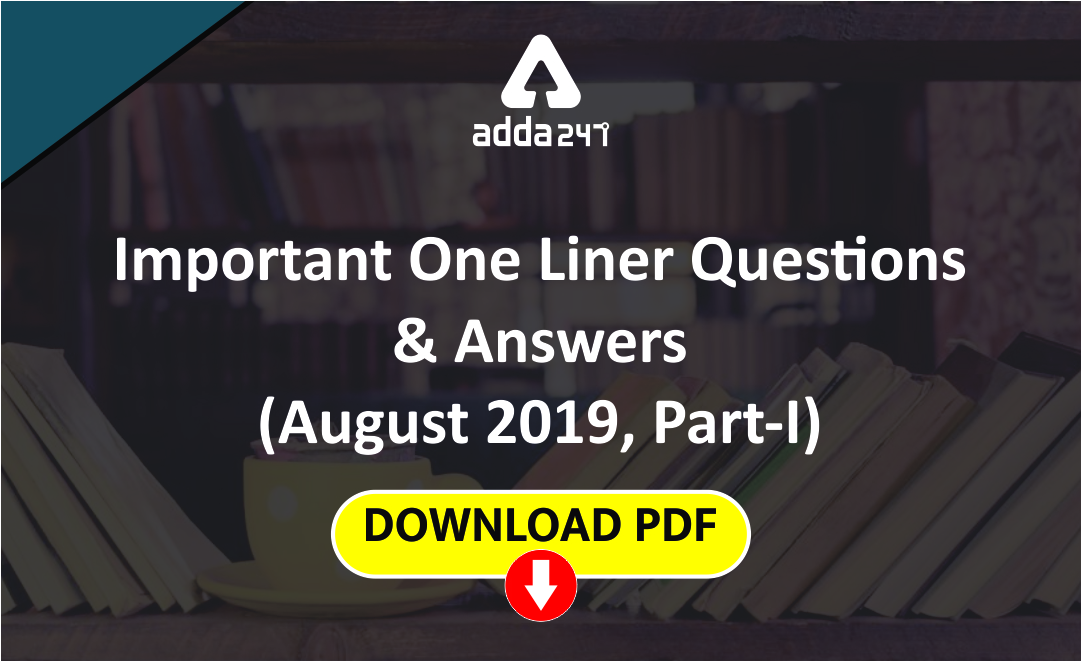 current-affairs-one-liners-questions-and-answers