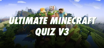 ultimate minecraft quiz version 3 answers 100% score