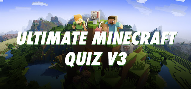 Ultimate Minecraft Quiz V3 Answers 100% Score