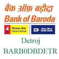 New IFSC Code Dena Baroda Detroj