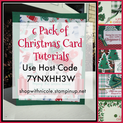 6 Pack of Christmas Card Tutorials - November's Host Code gift - 7YNXHH3W - shop with Nicole Steele