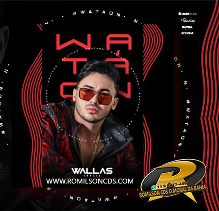 Wallas Arrais - WA TA ON -SET-2020