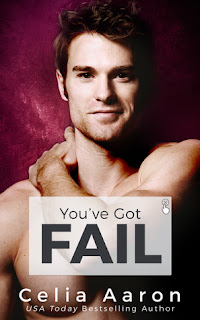 You've Got Fail by Celia Aaron