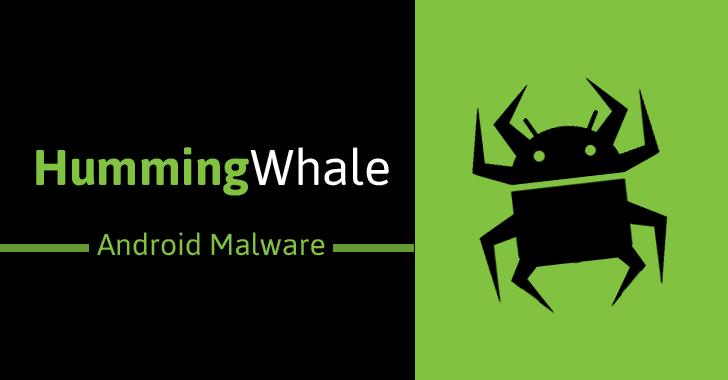 hummingwhale-android-ad-fraud-malware