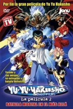 Yu Yu Hakusho: La Pelicula 2