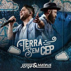 Baixar CD Terra Sem Cep - Jorge e Mateus 2018 Grátis
