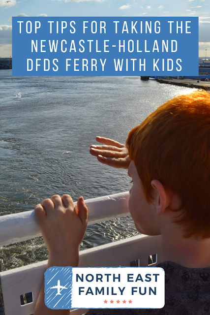Top Tips for taking the Newcastle-Holland DFDS Ferry with Kids