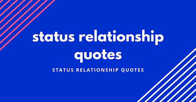 status relationship quotes