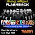 Flash Back Live In Kala Eliya 2016