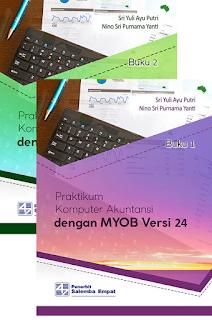 Praktikum Komputer Akuntansi dg MYOB Versi 24[Kasus & Kertas Kerja]