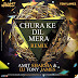 Chura Ke Dil Mera - Amit Sharma & Dj Tony James Remix
