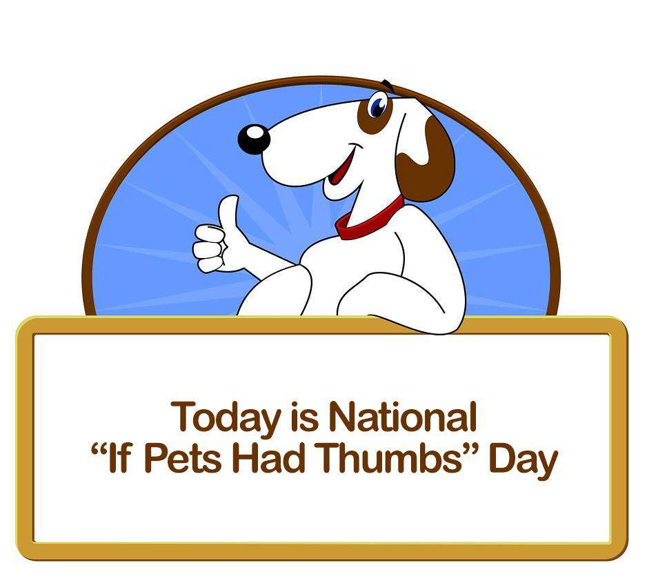 National If Pets Had Thumbs Day Wishes Awesome Picture