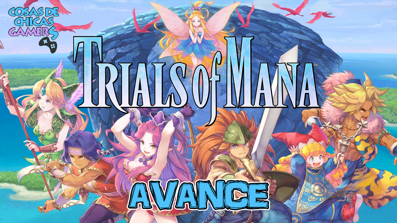 TRIALS OF MANA - AVANCE