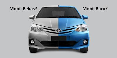 Mobil Baru dan Mobil Bekas