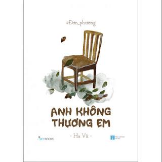 Đơn Phương – Anh Không Thương Em ebook PDF-EPUB-AWZ3-PRC-MOBI