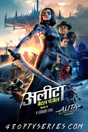 Watch Online Free Alita: Battle Angel (2019) Full Movie [Hindi + English] Dual Audio 480p 720p Web-DL
