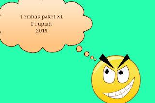 Tembak Paket XL 0 Rupiah 2019