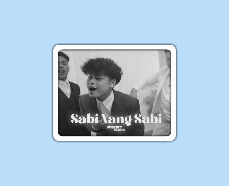ALLMO$T - Sabi Nang Sabi Lyrics