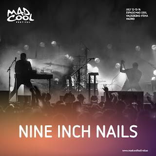 NINE INCH NAILS: NUEVA INCORPORACIÓN A MAD COOL FESTIVAL 2018
