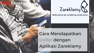 Cara Mendapat Uang dari Aplikasi Zareklamy