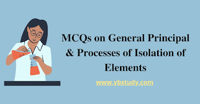 MCQs on isolation of elements