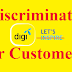 Digi Unfairly Treats Its Customer Base-DISCRIMINATION-Are you one of them?