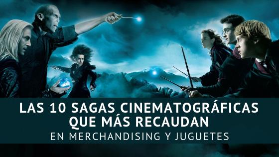 Las 10 Sagas Cinematográficas que Más Recaudan en Merchandising y Juguetes