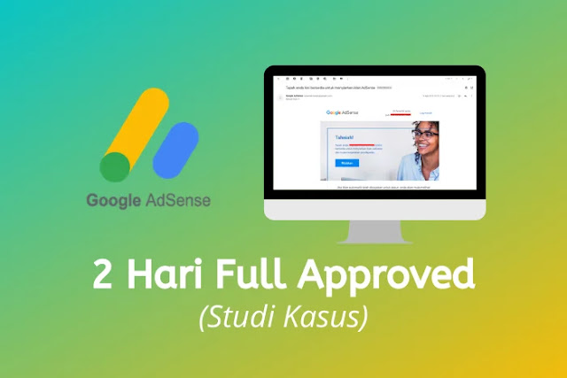 Studi Kasus 2 Hari Blog Full Approved Google Adsense Non Hosted Domain TLD