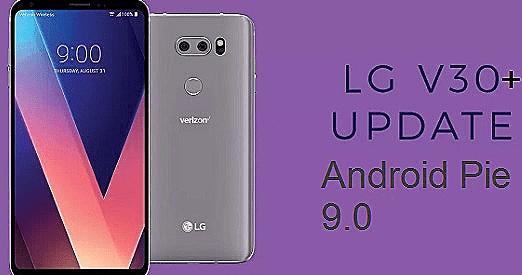 تفليش وتحديث جهاز أل جي Firmware Update LG V30 Plus H930DS