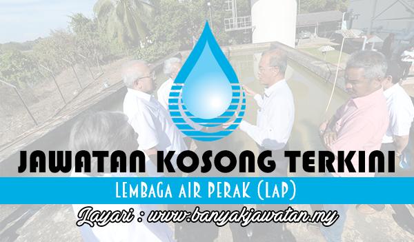 Jawatan Kosong Terkini 2017 di Lembaga Air Perak (LAP)