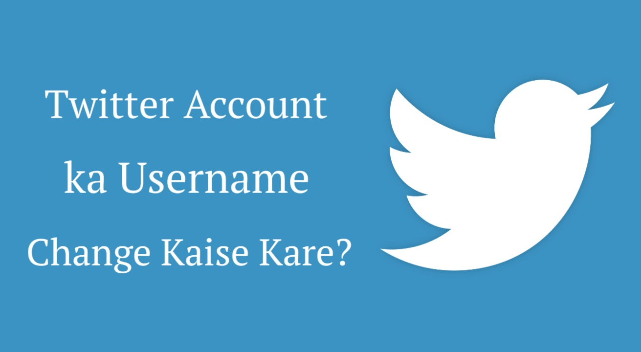 Twitter account ka username kaise change kare